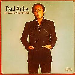 Paul Anka / Listen To Your Heart (愛の旋律(しらべ))