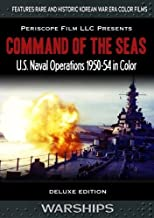 Command of the Seas U.S. Navy Operations in Color 1950-54