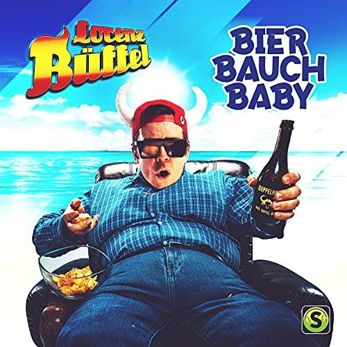 Bier Bauch Baby [Explicit]