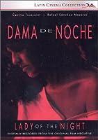 Dama de Noche (Lady of the Night)