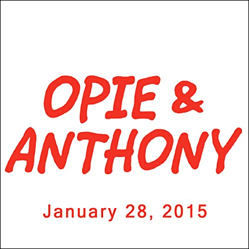 Opie & Anthony, Dan Soder, Dennis Falcone, and Vic Henley, January 28, 2015 audiobook cover art