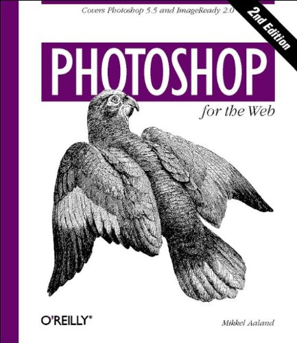 Photoshop for the Web: Covers Photoshop 5.5 and ImageReady 2.0 (Hors Coll Us)