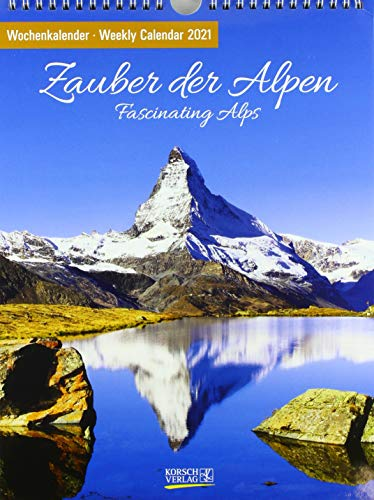 Zauber der Alpen 2021: Foto-Wochenkalender