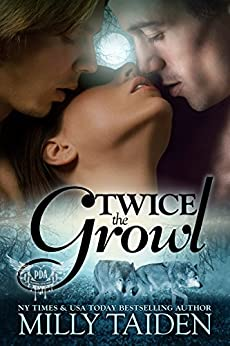 Twice The Growl (Paranormal Dating Agency, Book 1) by [Milly Taiden]