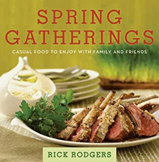 Spring Gatherings: Casual Food to Enjoy with Family and Friends (Seasonal Gatherings)