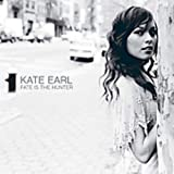 Songtexte von Kate Earl - Fate Is the Hunter