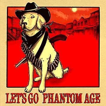 Phantom Age