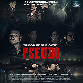 Pseudo Blood Of Our Own (Original Motion Picture Soundtrack)