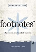 Footnotes: Major Lessons from Minor Bible Characters [DVD]