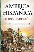 América hispánica/ Hispanic America