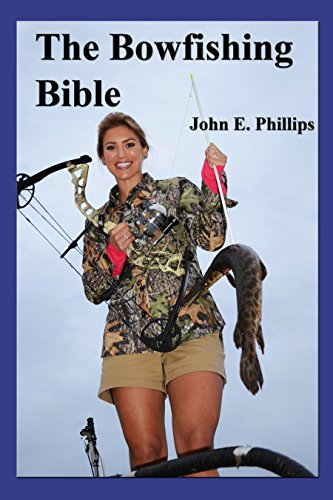 The Bowfishing Bible (English Edition)