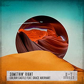 Somethin' Right (feat. Grace Aberhart)