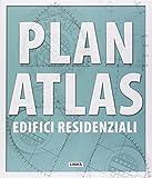 Plan atlas. Edifici residenziali. Ediz. illustrata