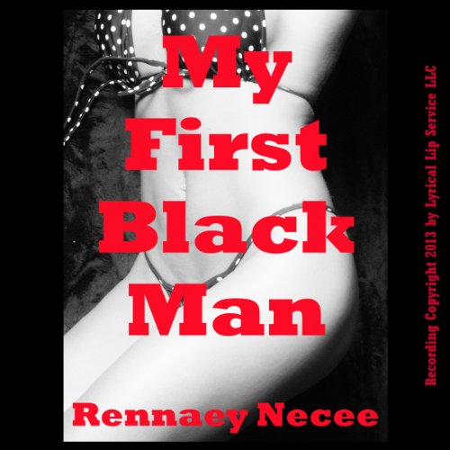 My First Black Man     An Interracial Erotic Short              By:                                                                                                                                 Rennaey Necee                               Narrated by:                                                                                                                                 Poetess Connie                      Length: 19 mins     7 ratings     Overall 4.0