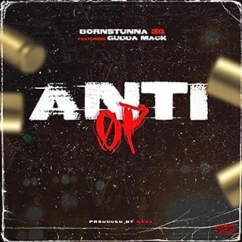 Anti Op (feat. Gudda Mack)