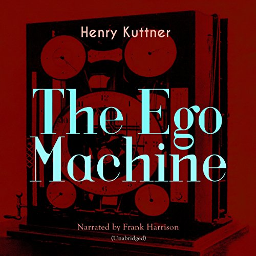 The Ego Machine audiobook cover art