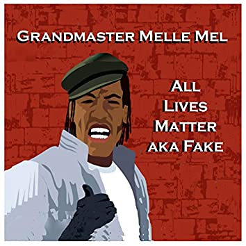 All Lives Matter aka Fake