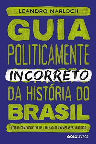 Guia politicamente incorreto da história do Brasil: 1