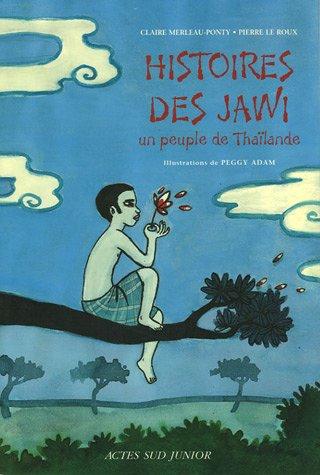 Jawi De Thailande (les): Un peuple de Thaïlande