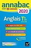 Annales Annabac 2020 Anglais Tle toutes séries LV1 et LV2: sujets et corrigés du bac Terminale toutes séries (Annabac, 4) (French Edition)