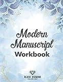 Modern Manuscript Workbook: Hand Lettering Workbook & Caligraphy Paper Notebook