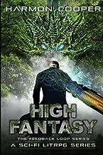 High Fantasy (The Feedback Loop) (Volume 3)