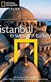 National Geographic Traveler: Istanbul and Western Turkey