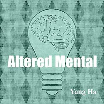 Altered Mental