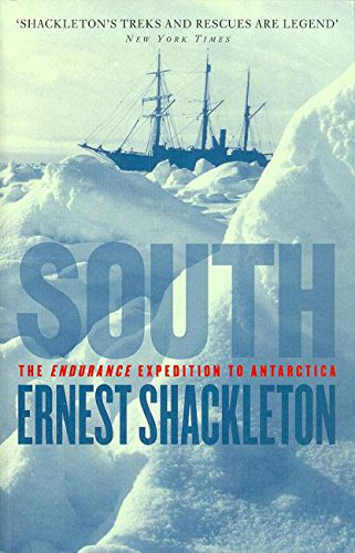 South: The Endurance Expedition to Antarctica (English Edition)