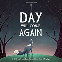 Day Will Come Again