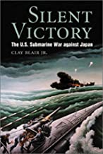 Best silent victory: the us submarine war against japan Reviews