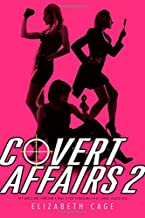 "Covert Affairs 2: Spy Girls Are Forever; Dial ""v"" for Vengeance; If Looks Could Kill"