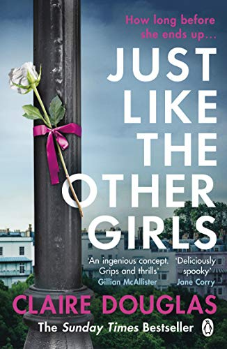 Just Like the Other Girls by [Claire Douglas]