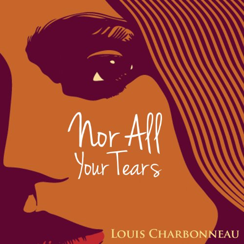 Nor All Your Tears audiobook cover art