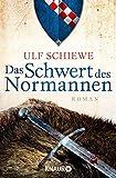 Das Schwert des Normannen: Roman (Die Normannensaga 1)