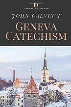 John Calvin's Geneva Catechism