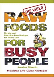 Raw Foods for Busy People The Video DVD