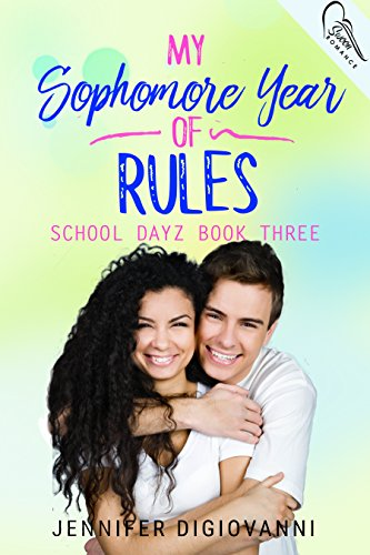 My Sophomore Year of Rules (School Dayz Book 4) (English Edition)