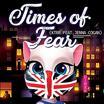 Times of Fear (feat. Jenna Cogan)