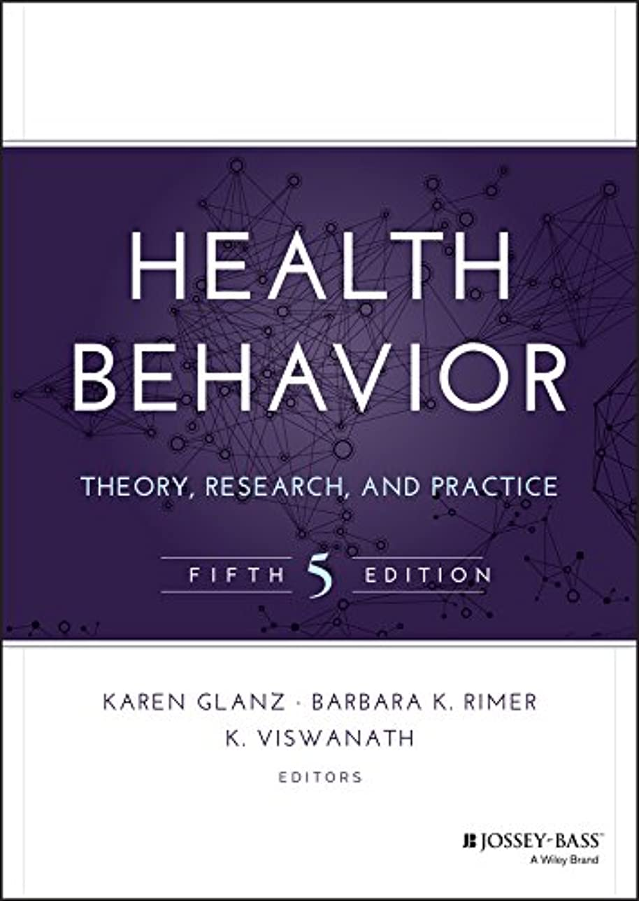 該当するハミングバードミシン目Health Behavior: Theory, Research, and Practice (Jossey-Bass Public Health) (English Edition)