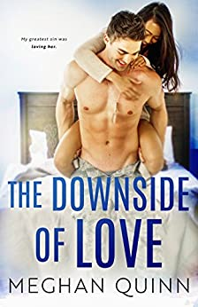 The Downside of Love (The Blue Line Duet Book 2) by [Meghan Quinn]