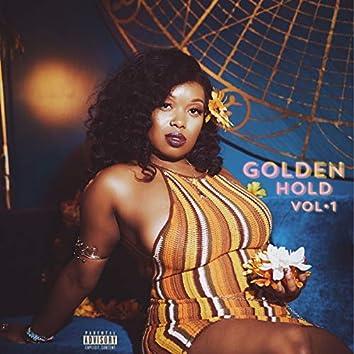 Golden Hold, Vol.1