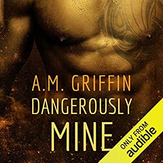 Dangerously Mine audiobook cover art