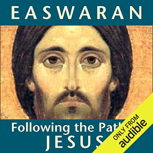 Following the Path of Jesus                   By:                                                                                                                                 Eknath Easwaran                               Narrated by:                                                                                                                                 Eknath Easwaran                      Length: 2 hrs and 54 mins     1 rating     Overall 3.0