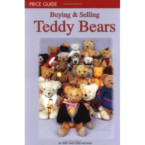 Buying and Selling Teddy Bears: Price Guide
