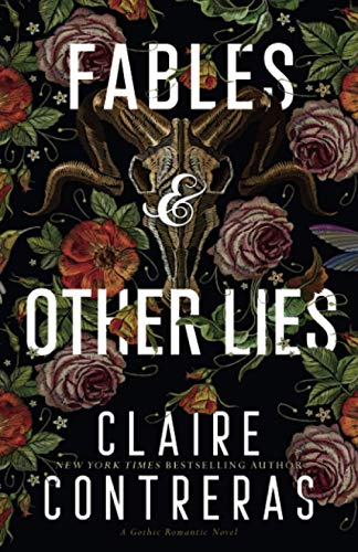 Compare Textbook Prices for Fables & Other Lies: A Standalone Gothic Romance Novel  ISBN 9780998662916 by Contreras, Claire
