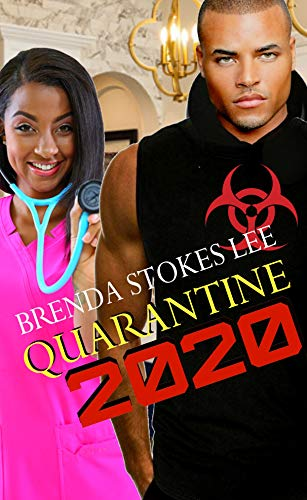 Quarantine 2020 (Karma Chronicles Book 1) by [Brenda Stokes Lee]
