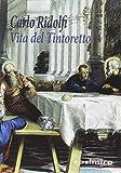 Vita del Tintoretto (CASIMIRO EN ITALIANO)