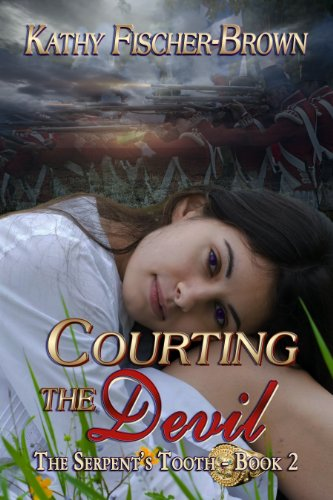 Book: Courting the Devil (The Serpent's Tooth Book 2) by Kathy Fischer-Brown
