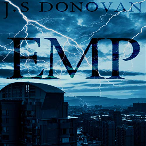 EMP No Power     Post Apocalyptic Fiction, Book 2              By:                                                                                                                                 J.S. Donovan                               Narrated by:                                                                                                                                 Cheryl May                      Length: 4 hrs and 54 mins     1 rating     Overall 4.0